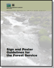 Sign and Poster Guidelines for the Forest Service
